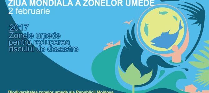 Ziua Internațională a Zonelor Umede 2017